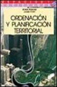 ORDENACION Y PLANIFICACION TERRITORIAL - 9788477384618 - ROMA PUJADAS