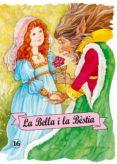 BELLA I LA BESTIA - 9788478643318 - VV.AA.
