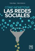 cómo monetizar las redes sociales (ebook)-pedro rojas-maria redondo-9788483569818