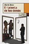EL TALENTO DE LOS DEMAS - 9788483810118 - ALBERTO OLMOS