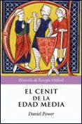 EL CENIT DE LA EDAD MEDIA - 9788484327318 - DANIEL POWER