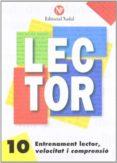 ENTRENAMENT LECTOR, VELOCITAT I COMPRENSIÓ Nº 10 LLETRA D´IMPRENT A C.M. - 9788486545918 - VV.AA.