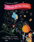 DESCUBRA Y RELÁJESE - MUNDO DE LAS HADAS - 9788491783718 - VV.AA.