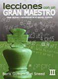 LECCIONES DE UN GRAN MAESTRO III - 9788492517718 - BORIS GULKO