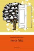 PORTA FALSA - 9788492671618 - PAU JOAN HERNANDEZ