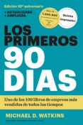 LOS PRIMEROS 90 DIAS - 9788494606618 - MICHAEL D. WATKINS