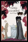 CORTEJO EN LA CATEDRAL (ED. ILUSTRADA) - 9788494687518 - KATE DOUGLAS WIGGIN