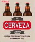 EL LIBRO DE LA CERVEZA (2ª ED. ACT.) - 9788496669918 - TIM HAMPSON