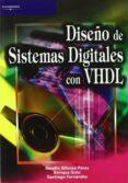 DISEÑO DE SISTEMAS DIGITALES CON VHDL - 9788497320818 - SERAFIN ALFONSO PEREZ LOPEZ
