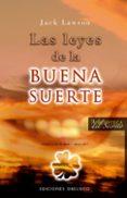 LAS LEYES DE LA BUENA SUERTE - 9788497774918 - JACK LAWSON