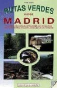 RUTAS VERDES DESDE MADRID - 9788498730418 - JAVIER LERALTA