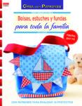BOLSOS ESTUCHES Y FUNDAS PARA TODA LA FAMILIA - 9788498743418 - JULIA KORFF