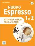 NUOVO ESPRESSO 1 E 2 ATTIVITÀ E GIOCHI (LIBRO) - 9788861825918 - VV.AA.