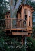 new treehouses of the world-pete nelson-9780810996328