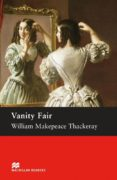MACMILLAN READERS UPPER:  VANITY FAIR - 9781405083928 - VV.AA.