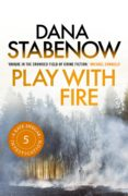 PLAY WITH FIRE (EBOOK) - 9781788549028 - DANA STABENOW