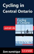 CYCLING IN CENTRAL ONTARIO (EBOOK) - 9782765808428 - TRACEY ARIAL