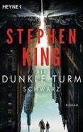 DER DUNKLE TURM - SCHWARZ - 9783453504028 - STEPHEN KING