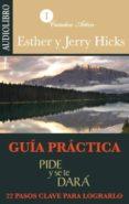 PIDE Y SE TE DARA (AUDIOBOOK) - 9786070027628 - ESTHER HICKS