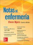 NOTAS DE ENFERMERÍA (4ª ED) - 9786071512628 - EHREN MYERS