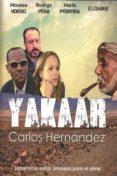 yakaar-carlos hernandez-9788409050628