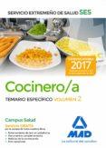 COCINERO/A DEL SERVICIO EXTREMEÑO DE SALUD (SES): TEMARIO ESPECIFICO (VOL. 2) - 9788414211328 - VV.AA.