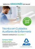 TECNICO EN CUIDADOS AUXILIARES DE ENFERMERIA DEL SERVICIO ARAGONES DE SALUD. TEMARIO ESPECIFICO (VOL. 1) - 9788414221228 - VV.AA.