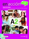 EN ACCION A2 ALUM+CD - 9788415299028 - VV.AA.