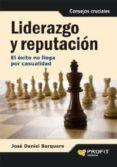 liderazgo y reputación (ebook)-jose daniel barquero cabrero-9788415330028