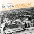 la ruzafa huertana-javier navarro fortuño-9788415801528