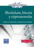 BLOCKCHAIN, BITCOIN Y CRIPTOMONEDAS: BASES CONCEPTUALES Y APLICACIONES PRACTICAS - 9788417209728 - VV.AA.