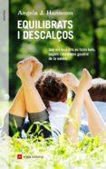 EQUILIBRATS I DESCALÇOS - 9788417214128 - ANGELA J. HANSCOM