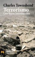 TERRORISMO: UNA BREVE INTRODUCCION - 9788420662428 - CHARLES TOWNSHEND