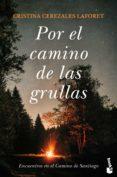 por el camino de las grullas-cristina cerezales laforet-9788423355228