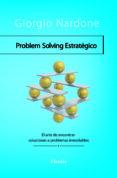PROBLEM SOLVING ESTRATEGICO - 9788425426728 - GIORGIO NARDONE