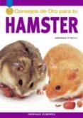 50 CONSEJOS DE ORO PARA TU HAMSTER - 9788425516528 - AMANDA O NEILL