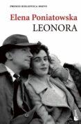 LEONORA (PREMIO BIBLIOTECA BREVE 2011) - 9788432200328 - ELENA PONIATOWSKA