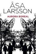 AURORA BOREAL - 9788432250828 - ASA LARSSON