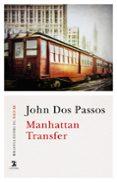manhattan transfer (ebook)-john dos passos-9788437639055