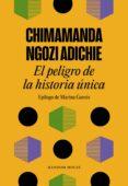 EL PELIGRO DE LA HISTORIA ÚNICA - 9788439733928 - CHIMAMANDA NGOZI ADICHIE