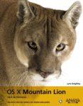 OS X MOUNTAIN LION - 9788441533028 - LYNN BEIGHLEY