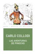 LAS AVENTURAS DE PINOCHO - 9788446029328 - CARLO COLLODI