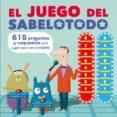 EL JUEGO DEL SABELOTODO - 9788448841928 - VV.AA.