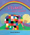 L ELMER I L ARC DE SANT MARTÍ (L ELMER. PRIMERES LECTURES 17) - 9788448845728 - DAVID MCKEE