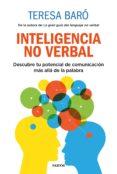 INTELIGENCIA NO VERBAL - 9788449335228 - TERESA BARO