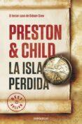 LA ISLA PERDIDA (GIDEON CREW 3) - 9788466332828 - DOUGLAS PRESTON