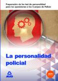 LA PERSONALIDAD POLICIAL - 9788467697728 - VV.AA.