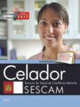 CELADOR SERVICIO DE SALUD DE CASTILLA-LA MANCHA (SESCAM). TEST - 9788468178028 - VV.AA.