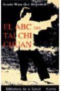 ABC DEL TAI CHI CHUAN - 9788472454828 - LOUIS WAN DER HEYOTEN