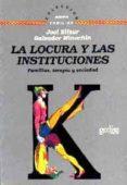 LA LOCURA Y LAS INSTITUCIONES: FAMILIAS, TERAPIA Y SOCIEDAD - 9788474326628 - JOEL ELIZUR
